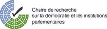 Chaire de recherche sur la démocratie et les institutions parlementaires